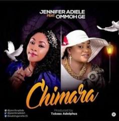 Jennifer Adiele - Chimara Ft. Ommoh GE